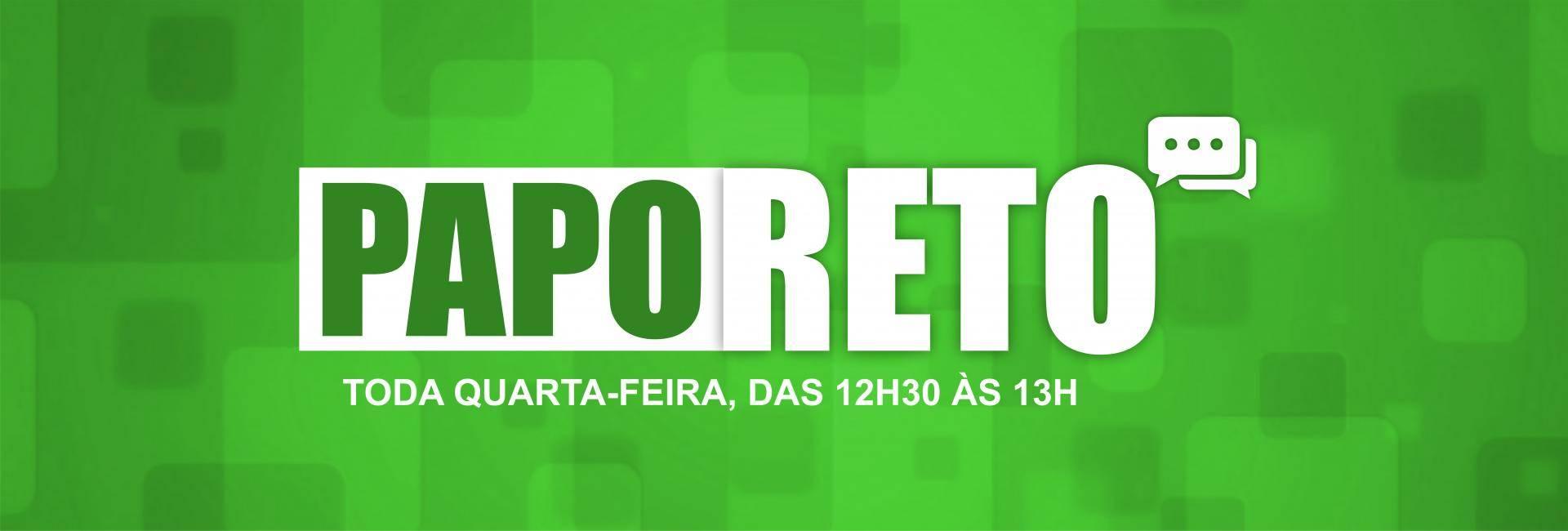 Programa PAPO RETO estreia nesta quarta-feira, às 12h30
